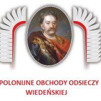 Sejmik Polonii przypomina i zaprasza do rozmów- 12 września 2016 r. 333. Rocznica Viktorii Wiedeńskiej